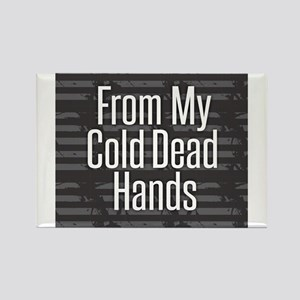 From My Cold Dead Hands Magnets