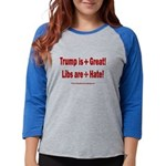 Trump +Great, Dems ÷Hate Womens Baseball Tee