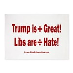 Trump +Great, Dems ÷Hate 5'x7'Area Rug