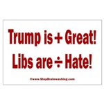 Trump +Great, Dems ÷Hate Large Poster
