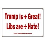 Trump +Great, Dems ÷Hate Banner