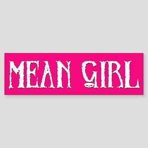Mean Girl Bumper Sticker