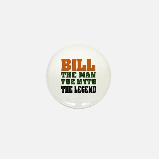 BILL - The Legend Mini Button