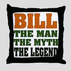 BILL - The Legend Throw Pillow
