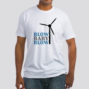 Blow Baby Blow (Wind Energy) Fitted T-Shirt