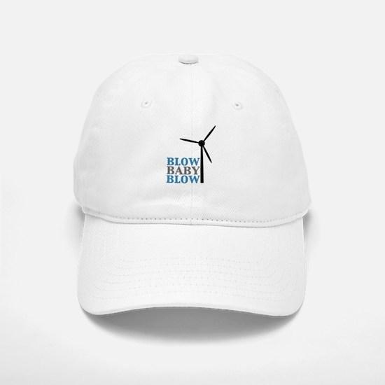 Blow Baby Blow (Wind Energy) Baseball Baseball Cap
