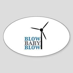 Blow Baby Blow (Wind Energy) Sticker (Oval)