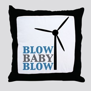 Blow Baby Blow (Wind Energy) Throw Pillow