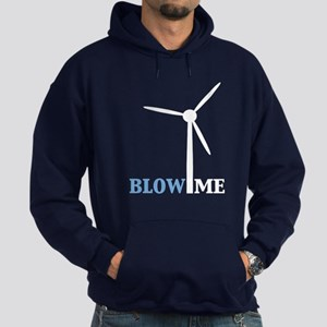 Blow Me (Wind Turbine) Hoodie (dark)
