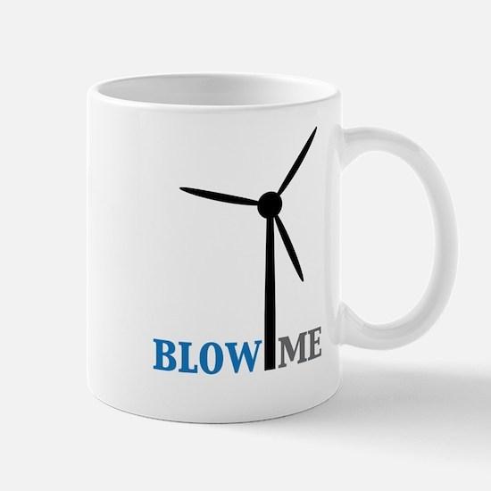 Blow Me (Wind Turbine) Mug