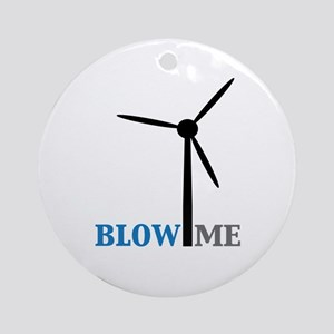 Blow Me (Wind Turbine) Ornament (Round)