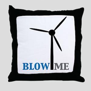 Blow Me (Wind Turbine) Throw Pillow