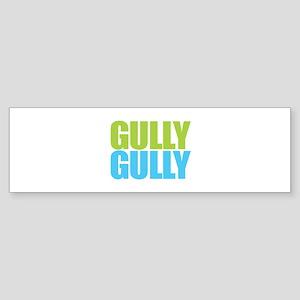 Gully Gully Bumper Sticker