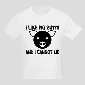 I Like Pig Butts and I Cannot Kids Light T-Shirt