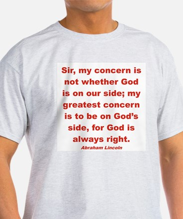 BEING ON GOD'S SIDE T-Shirt