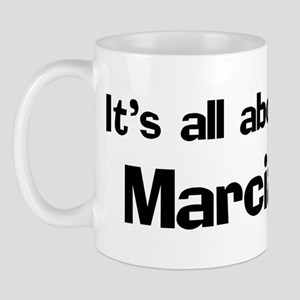 It's all about Marcia Mug