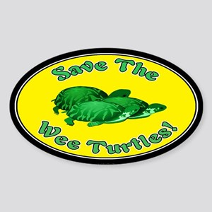Save the Wee Turtles... Sticker (Oval)