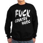 Fuck Country Music Sweatshirt (dark)