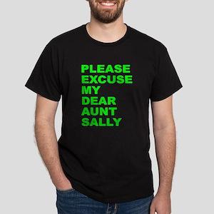 Please excuse my dear aunt sa Dark T-Shirt