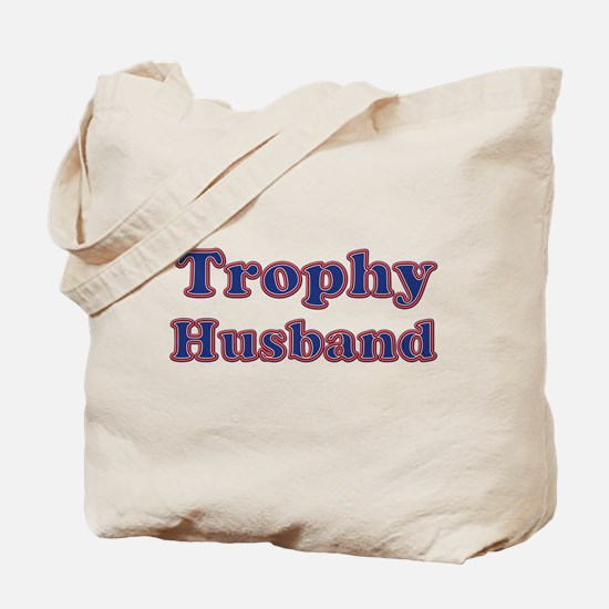 Cool Trophy husband Tote Bag