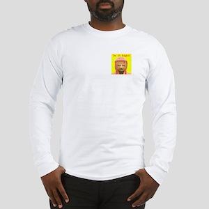 """Do it Right!"" Long Sleeve T-Shirt"
