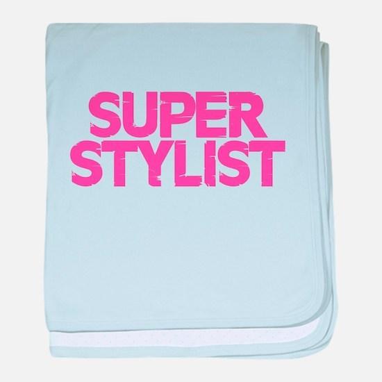 Super Stylist - Pink baby blanket