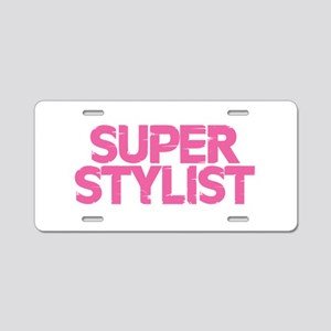 Super Stylist - Pink Aluminum License Plate