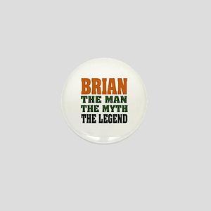 BRIAN - The Legend Mini Button