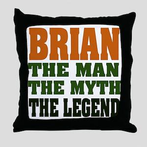 BRIAN - The Legend Throw Pillow