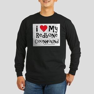 I Love My Redbone Long Sleeve Dark T-Shirt