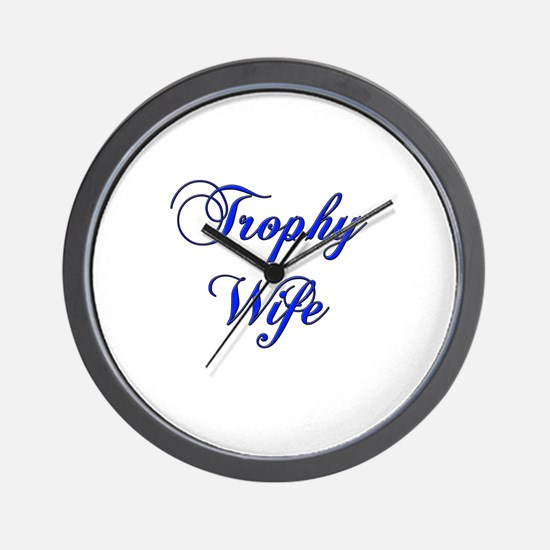 Funny Trophy wife Wall Clock