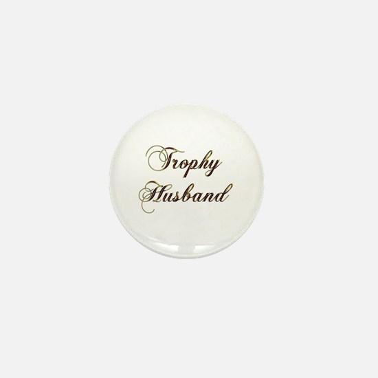 Cute Trophy husband Mini Button
