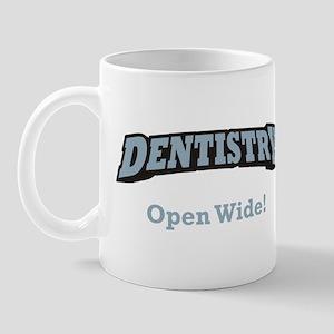 Dentistry / Open Wide Mug