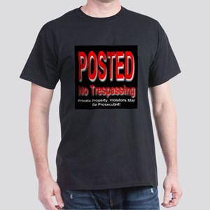 Posted. No Trespassing. Black T-Shirt
