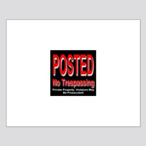 Posted. No Trespassing. Small Poster
