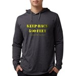 Keep Back 500 Feet. This Is My Long Sleeve T-Shirt