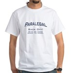 Paralegal / Back Off White T-Shirt
