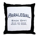 Paralegal / Back Off Throw Pillow