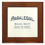 Paralegal / Back Off Framed Tile
