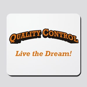 Quality Control / Dream Mousepad