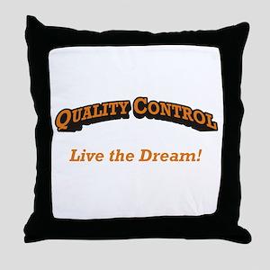 Quality Control / Dream Throw Pillow