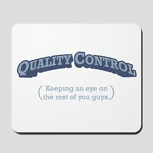 Quality Control / Eye Mousepad