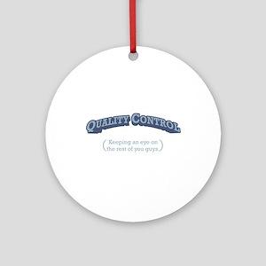 Quality Control / Eye Ornament (Round)