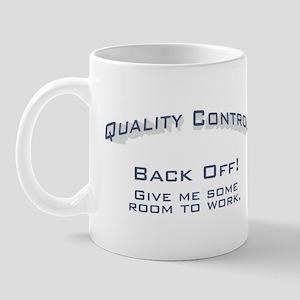Quality Control / Work Mug