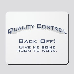 Quality Control / Work Mousepad
