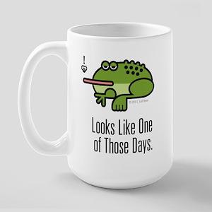 One of Those Days Large Mug