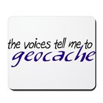 The Voices Tell Me - Blue Mousepad