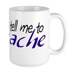 The Voices Tell Me - Blue Large Mug