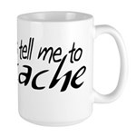 The Voices Tell Me Large Mug
