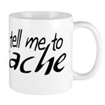 The Voices Tell Me Mug